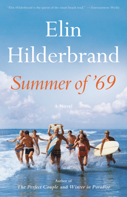 Elin Hilderbrand - Summer of '69 book