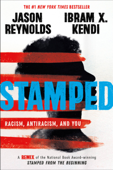 Stamped: Racism, Antiracism, and You