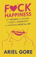F**k Happiness
