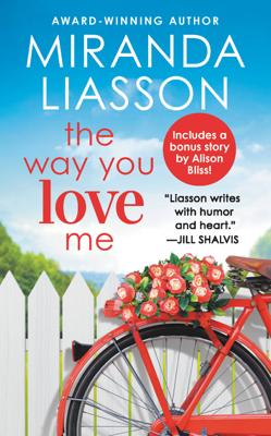 Miranda Liasson - The Way You Love Me book