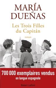 Les Trois Filles du Capitán par María Dueñas Couverture de livre