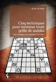 Cinq techniques pour terminer toute grille de sudoku
