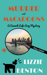 Murder and Macaroons: A Cannoli Cafe Cozy Mystery