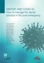 Dentist And Covid-19: How To Manage The Dental Practice In The Post-emergency