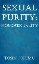 Sexual Purity: Homosexuality