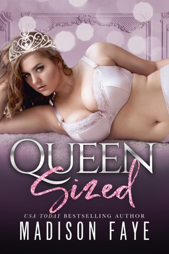 Madison Faye - Queen Sized