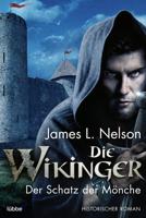 James L. Nelson - Die Wikinger - Der Schatz der Mönche artwork