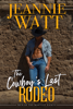 Jeannie Watt - The Cowboy's Last Rodeo  artwork