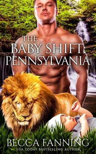 Becca Fanning - The Baby Shift: Pennsylvania