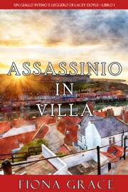 Assassinio in villa (Un giallo intimo e leggero di Lacey Doyle—Libro 1) PDF Download