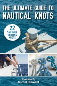 The Ultimate Guide to Nautical Knots Copertina del libro