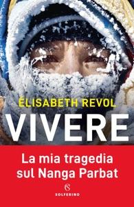 Vivere di Élisabeth Revol Copertina del libro