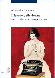 Il lavoro delle donne nell'Italia contemporanea Libro Cover