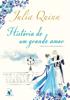 História de um grande amor - Julia Quinn