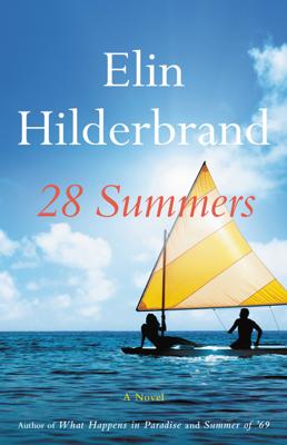 Elin Hilderbrand - 28 Summers book