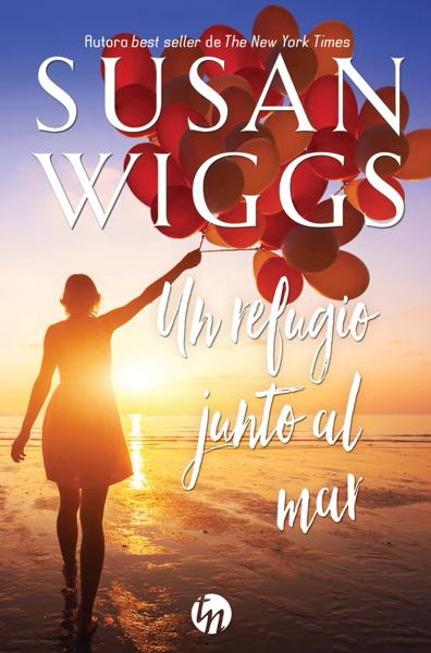 Un refugio junto al mar by Susan Wiggs