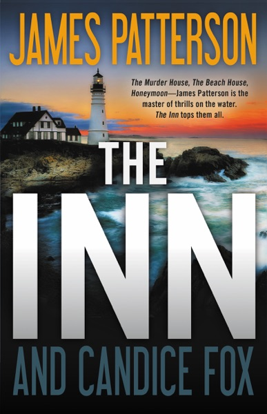 The Inn - James Patterson & Candice Fox book cover