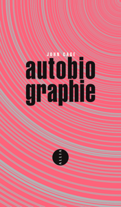 Autobiographie by John Cage