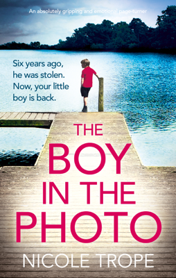 Nicole Trope - The Boy in the Photo book