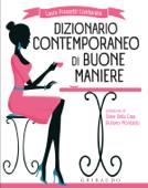 Dizionario contemporaneo di buone maniere Book Cover
