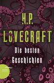 H. P. Lovecraft - Die besten Geschichten