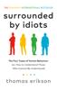 Thomas Erikson - Surrounded by Idiots Grafik