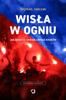 Szymon Jadczak - Wisła w ogniu artwork