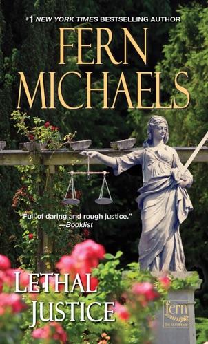 Fern Michaels - Lethal Justice