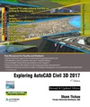 Exploring AutoCAD Civil 3D 2017  7th Edition