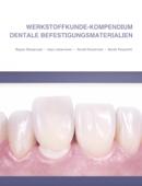Werkstoffkunde-Kompendium Dentale Befestigungsmaterialien