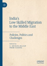 India's Low-Skilled Migration To The Middle East