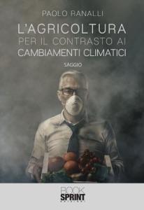 L'agricoltura per il contrasto ai cambiamenti climatici di Paolo Ranalli Copertina del libro