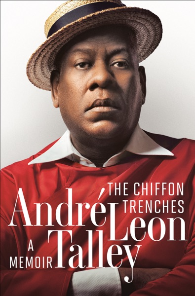 The Chiffon Trenches - Andre Leon Talley book cover
