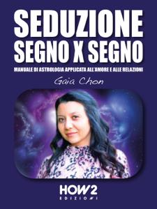 Seduzione Segno X Segno Copertina del libro