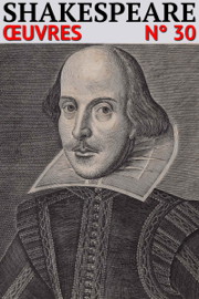 William Shakespeare - Oeuvres Complètes (Annoté) (30)