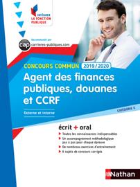 Concours Agent des finances publiques, des douanes et de la CCRF - Ecrit + Oral - Catégorie C - Concours Commun - 2019/2020