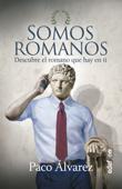Somos romanos Book Cover