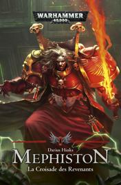 Mephiston : La Croisade des Revenants
