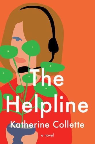 Katherine Collette - The Helpline
