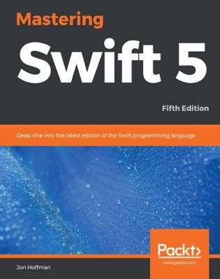 Mastering Swift 5
