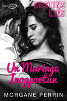 Destins Liés - Un Mariage Inopportun ebook Download