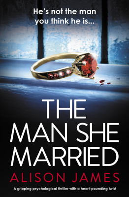 Alison James - The Man She Married book