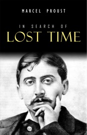 In Search Of Lost Time Volumes 1 To 7
