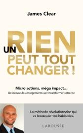 Un rien peut tout changer - James Clear by  James Clear PDF Download