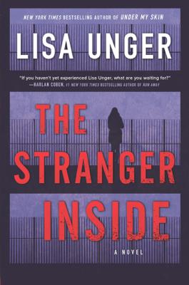 Lisa Unger - The Stranger Inside book