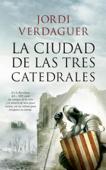 La ciudad de las tres catedrales Book Cover