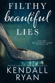 Filthy Beautiful Lies PDF Download