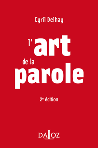L'art de la parole - 2e ed. Couverture de livre