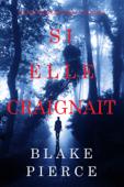Si elle craignait (Un mystère Kate Wise—Volume 6)