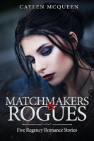 Matchmakers & Rogues ebook Download